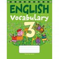 Книга «Английский язык. 3 класс. Тетрадь-словарик».