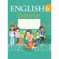 Книга «Английский язык. 6 класс. Тетрадь по грамматике».