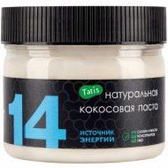 Натуральная кокосовая паста «Tatis 14» 300 г