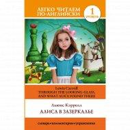 Книга «Алиса в Зазеркалье. Уровень 1» Л. Кэрролл.