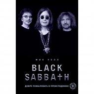 «Black Sabbath. Добро пожаловать в преисподнюю!» Уолл М.