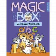 Книга «Английский язык. Magic Box. 3-4 класс. Тетрадь-словарик».