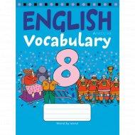 Книга «Английский язык. 8 класс. Тетрадь-словарик».