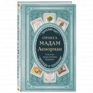 Книга «Оракул мадам Ленорман. Система предсказания будущего».