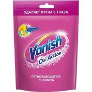 Пятновыводитель для тканей «Vanish» Oxi Action, 500 г.
