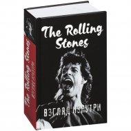 «The Rolling Stones. Взгляд изнутри».