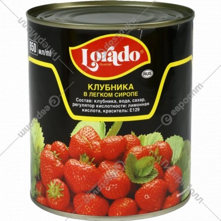 Клубника «Lorado» в легком сиропе, 850 мл.