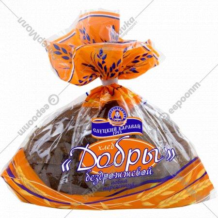 Хлеб бездрожжевой «Добры» нарезанный, 500 г.