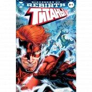 «Вселенная DC. Красный Колпак и Изгои #0» Абнетт Д., Лобделл С.