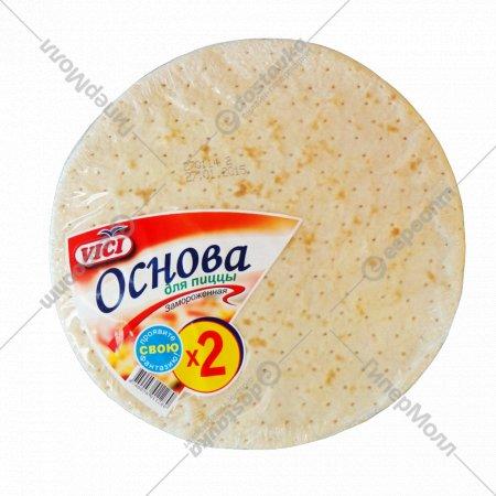 Основа для пиццы «VICI» замороженная 320 г