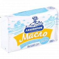 Масло сладкосливочное несоленое «Ляховичок» белорусское, 60.5%, 180 г