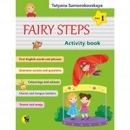 Тетрадь «Английский язык: Волшебные шаги/Fairy Steps. Часть 1» .