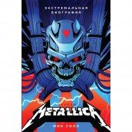 Книга «Metallica. Биография».