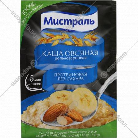 Каша овсяная «Мистраль» протеиновая, банан и миндаль, 40 г.