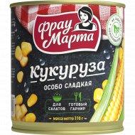 Кукуруза сахарная «Фрау Марта» 310 г