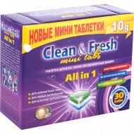 Таблетки для посудомоечных машин «Clean&Fresh» All in 1, 30 шт