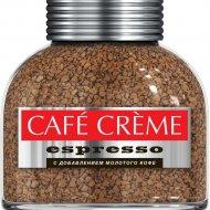 Кофе растворимый «Cafe Creme Еspresso» с добавлением молотого, 100 г.