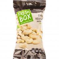 Кешью жареный «Fresh Box» 150 г