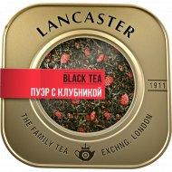 Чай пуэр «Lancaster» с клубникой, 75 г.