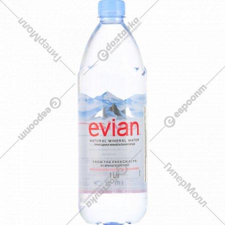 Вода минеральная «Evian» негазированная 1 л.