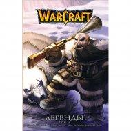 Книга «Warcraft: легенды. том 3».