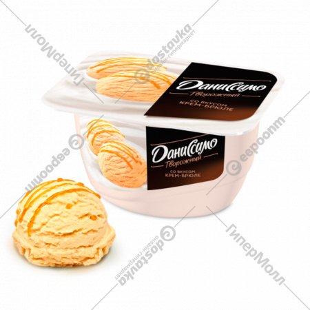 Продукт творожный «Даниссимо» мороженое крем-брюле 5.5%, 130 г.