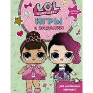 Книга «L.O.L. Surprise. Игры и задания для маленьких принцесс».
