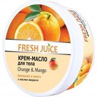 Крем-масло для тела «Fresh Juice» Organge & Mango, 225 мл.