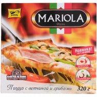 Пицца «Mariola» с ветчиной и грибами, 320 г.